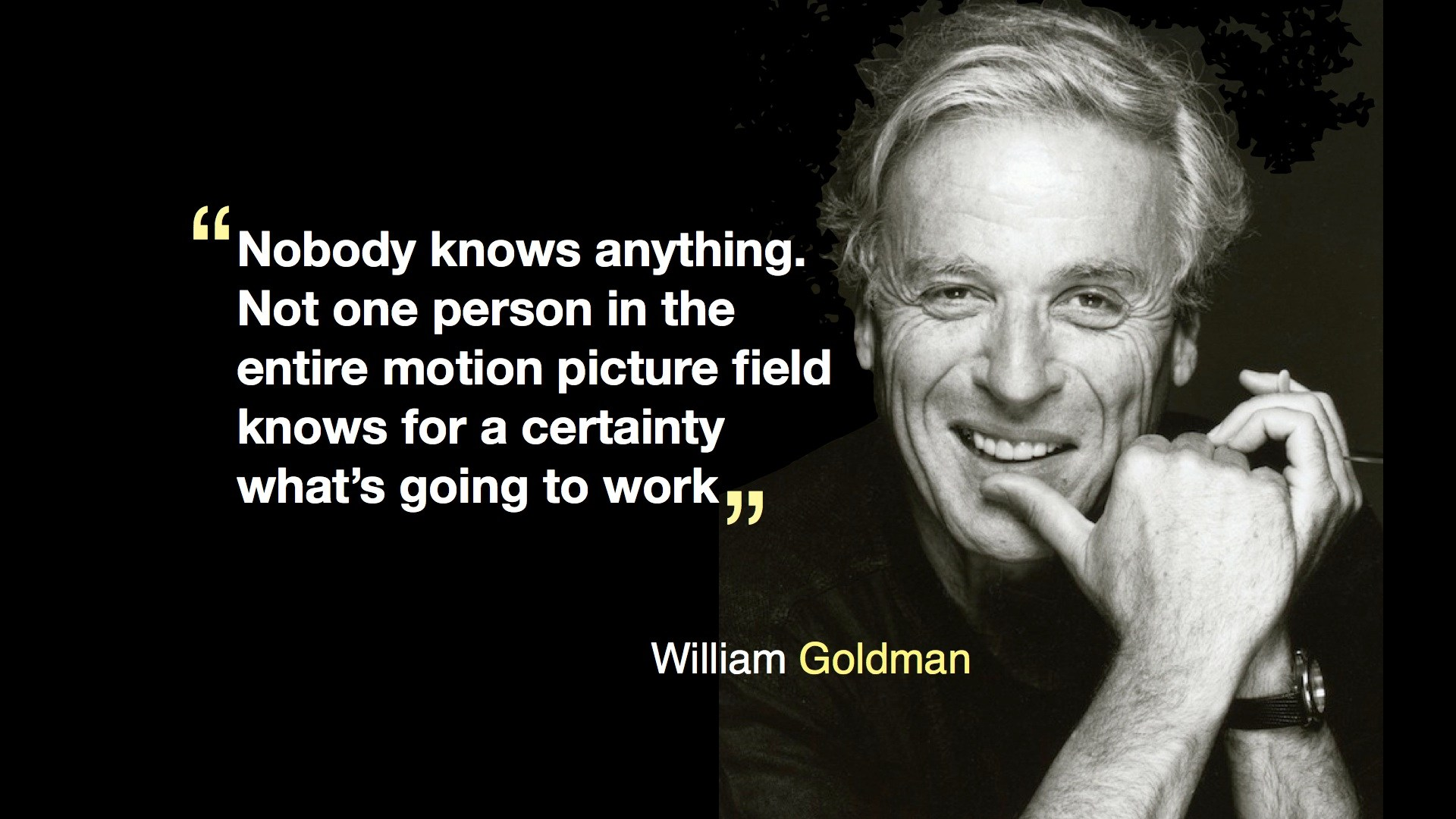 WilliamGoldman NobodyKnows